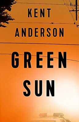 Green Sun: The new novel from 'the world's best crime writer' by Anderson,