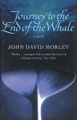 Good, Journey to the End of the Whale, Morley, John David, Book