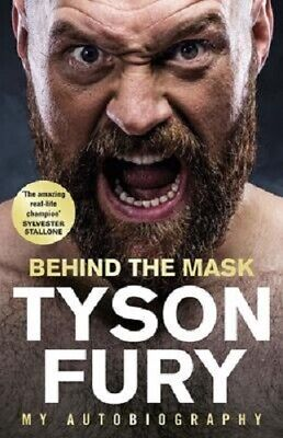 Behind the Mask: My Autobiography   Tyson Fury