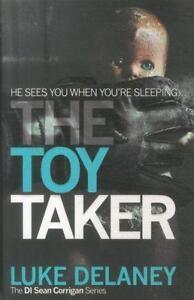 The Toy Taker von Luke Delaney (2014, Taschenbuch)