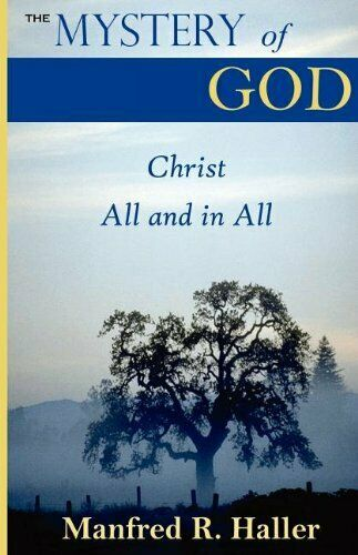 The Mystery Of God  Christ All And In All  God S Goal