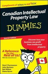 Canadian Intellectual Property Law For Dummies (Paperback)