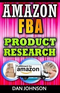 Amazon Fba Product Research How To Search Profitable Products To Sell On Amazon Best Amazon Selling Secrets Revealed The Amazon Fba Selling Guide By Dan Johnson 2016 Paperback For Sale Online Ebay