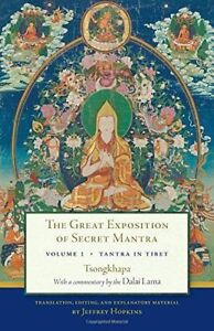 Great Exposition Of Secret Mantra, Volume One: Tantra In Tibet