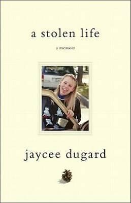 A Stolen Life: A Memoir - Hardcover By Dugard, Jaycee - GOOD