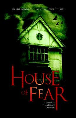 House of Fear: An Anthology of Haunted House -