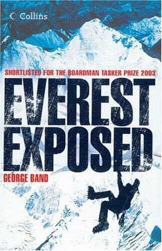 Everest Exposed: The MEF Authorised History,George Band