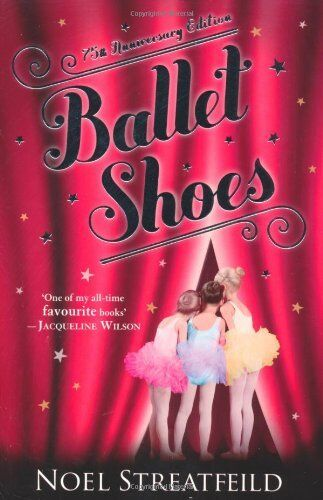 Ballet Shoes,Noel Streatfeild- 9780141334424