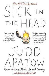 Judd Apatow-Sick In The Head -soft cover-good condition +
