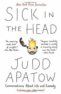 Judd Apatow-Sick In The Head -soft cover edition-good condition