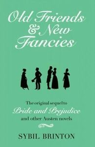 Old Friends and New Fancies, Sybil G. Brinton