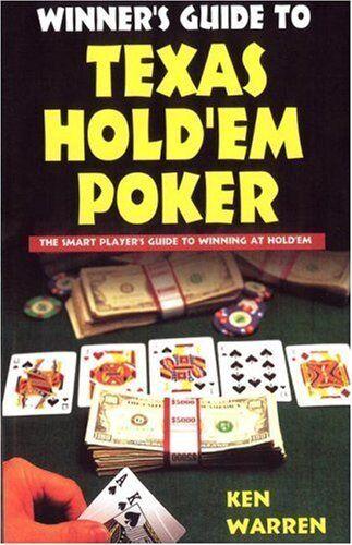 Winners Guide to Texas Hold 'em Poker,Ken Warren