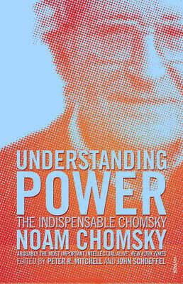 Understanding Power: The Indispensable Chomsky, Chomsky, Noam, New Book