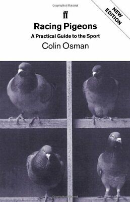 Racing Pigeons: A Practical Guide to the Sport,Colin Osman