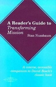 A Reader's Guide to Transforming Mission, Stan Nussbaum