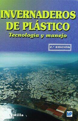 Invernaderos de plástico. Tecnología y manejo