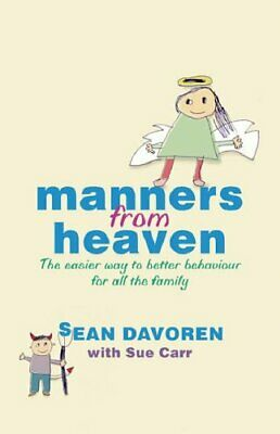 Manners from Heaven: The Easy Way to Better Behaviour for All the Family By (Best Craft Room Designs)