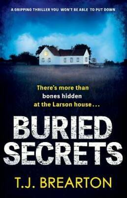 Buried Secrets: A gripping thriller you won't be able to put down - GOOD
