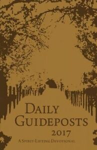Daily Guideposts: A Spirit-Lifting Devotional by Guideposts 9780310346456