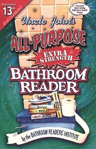 Uncle Johns All-Purpose Extra-Strength Bathroom Reader (Uncle Johns Bathroom R