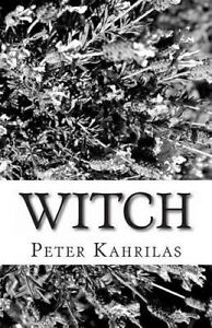 USED (LN) Witch by Peter Kahrilas