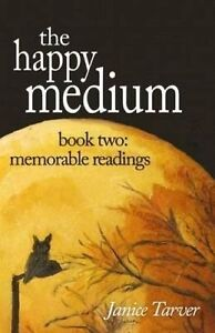 NEW The Happy Medium - Book Two: Memorable Readings by Janice Tarver
