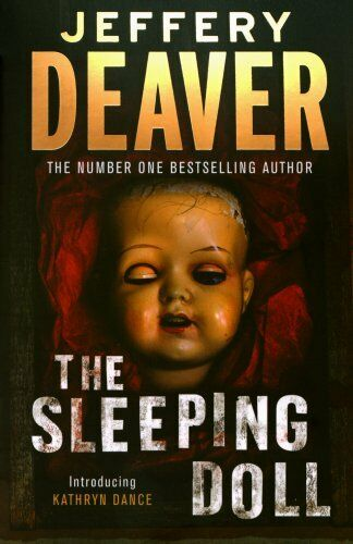 The Sleeping Doll: Kathryn Dance Book 1,Jeffery Deaver- 9780340833858