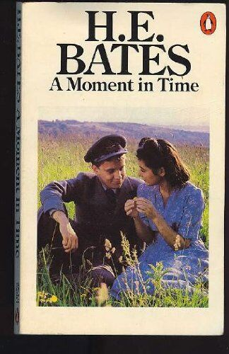 A Moment in Time,H. E. Bates