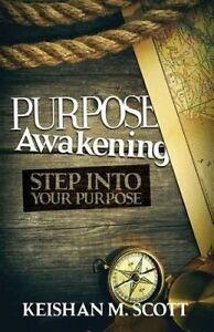 Purpose Awakening by Scott, Keishan M. -Paperback