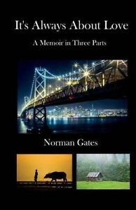It's Always about Love by Gates, Norman -Paperback
