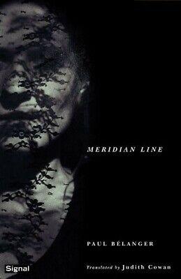 Meridian Line - New Book Belanger, Paul (Meridian Line)
