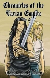 Chronicles of the Varian Empire - Volume 2 by G. Tarn, Barbara -Paperback