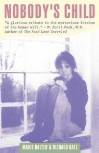 Nobody's Child by Richard Katz, Marie Balter (Paperback, 1992)