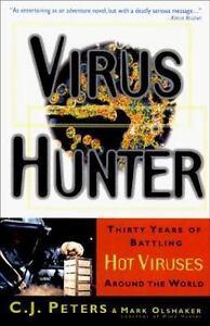 Virus Hunter Thirty Years Of Battling Hot Viruses Around The World - $3.69