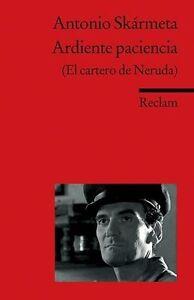 Ardiente paciencia (El cartero de Neruda) von Antonio Skármeta (2006,...