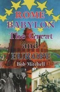 Rome, Babylon the Great and Europe by Mitchell, MR Bob -Paperback