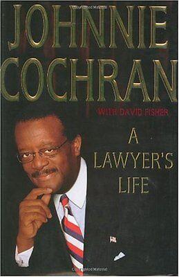 A Lawyers Life By Johnnie Cochran  David Fisher