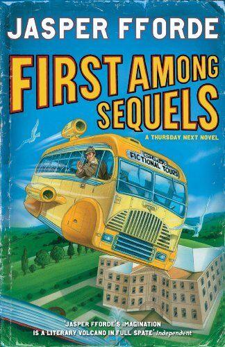 First Among Sequels: Thursday Next Book 5,Jasper Fforde