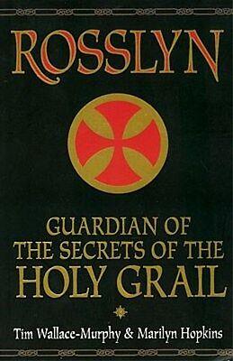 Rosslyn Holy Grail Secrets Knights Templar Druid Christian Mystic Paris Toulouse