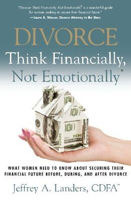 Divorce  Think Financially  Not Emotionally  What Women Need To Know About Secu