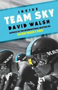 Inside Team Sky: The Inside Story of Team Sky and Their Challenge for-ExLibrary