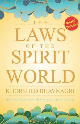 The Laws of the Spirit World by Khorshed Bhavnagri - Paperback Book