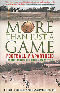 More Than Just a Game - Football v Apartheid book