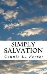 Simply Salvation by Farrar, Connie L. -Paperback