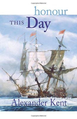 Honour This Day  The Bolitho Novels   Volume 17
