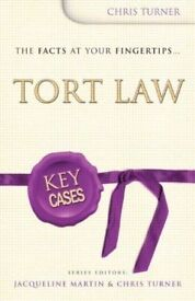 Tort Law Book-Key Cases by Jacqueline Martin & Chris Turner