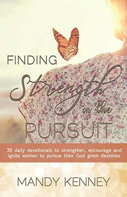 Finding Strength in the Pursuit. Kenney, Mandy 9781545643990 Free Shipping.#