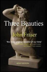 Three Beauties by Fraser, John -Paperback