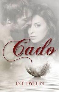 NEW Cado by D. T. Dyllin