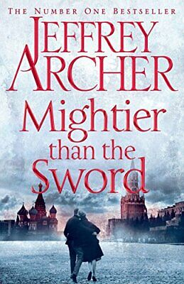 Mightier than the Sword (The Clifton Chronicles) by Archer, Jeffrey Book The